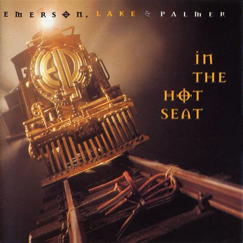 Emerson, Lake & Palmer - In The Hot Seat at Discogs