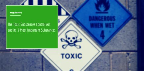 A Guide to the Toxic Substances Control Act (TSCA) of 1978