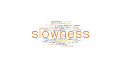 SLOWNESS: Synonyms and Related Words