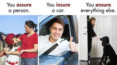 When to Use Insure, Ensure and Assure