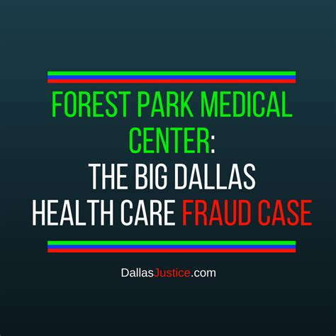 Health Care Fraud: 21 Indictments in Forest Park Medical
